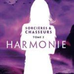 Sorcières et chasseurs T2, Harmonie, Charlotte Munich, Overbooks