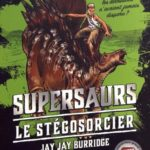 Supersaurs T2, Le stégosorcier, Jay Jay Burridge