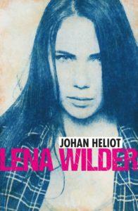 Johan Heliot, Lena Wilder, Overbooks