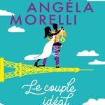 Le couple idéal enfin, Angela Morelli