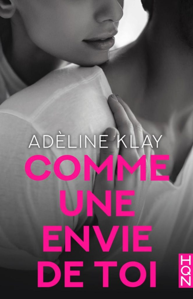 Comme une envie de toi, Adeline Klay, Overbooks