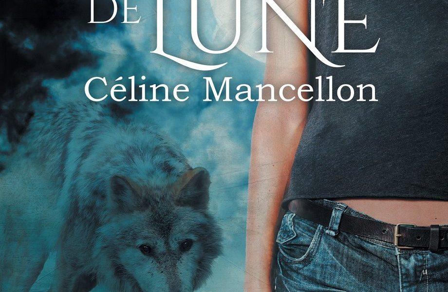 Temps de Lune – Céline Mancellon