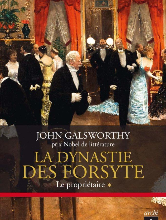 La dynastie des Forsyte, John Galsworthy
