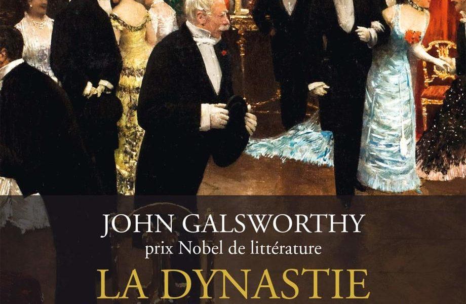 La dynastie des Forsyte T1 : Le propriétaire – John Galsworthy