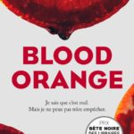 Blood Orange, Harriet Tyce