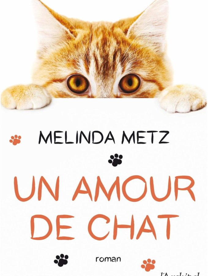 Un amour de chat, Melinda Metz
