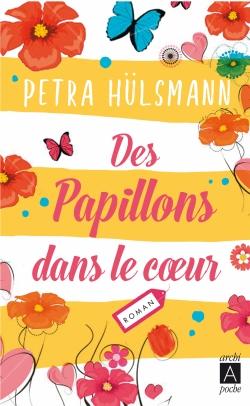 Des papillons dans le coeur, Petra Hulsmann
