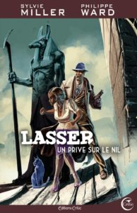 Lasser, un privé sur le nil - Sylvie Miller, Philippe Ward