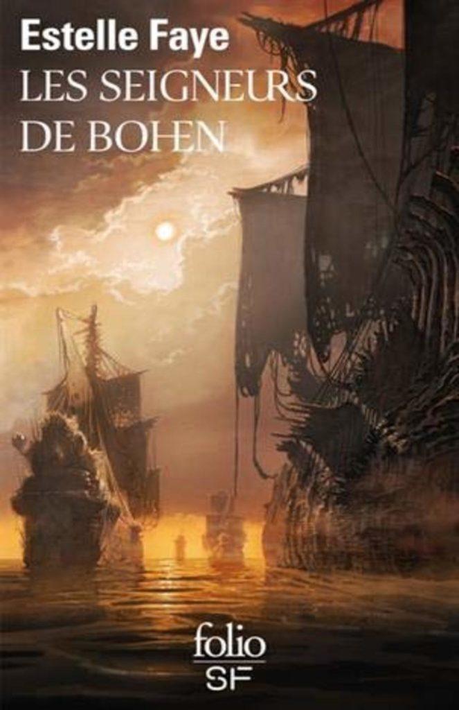 Les seigneurs de Bohen, Estelle Faye