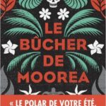 Le bûcher de Mooréa, Patrice Guirao