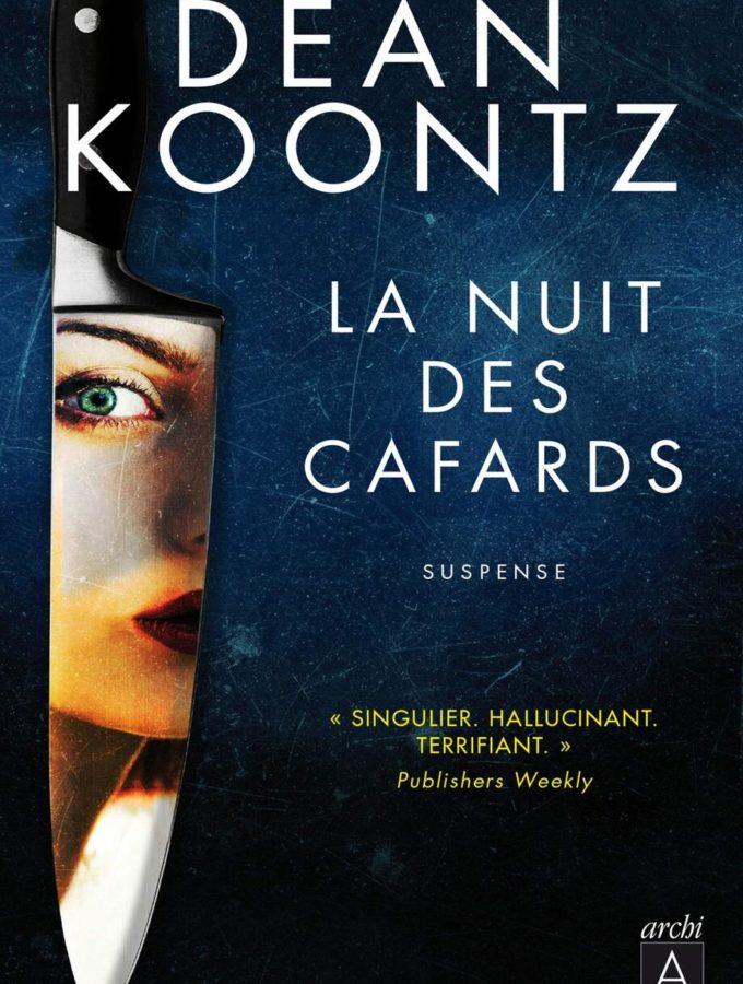 La nuit des cafards, Dean Koontz