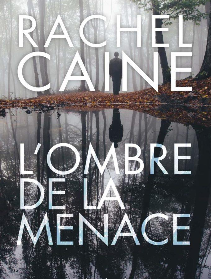 L'ombre de la menace, Rachel Caine